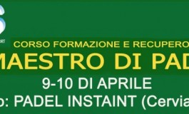 Corso di Formazione per Maestro di PADEL – Cervia - Milano Marittima (RA) 9-10 aprile 2016