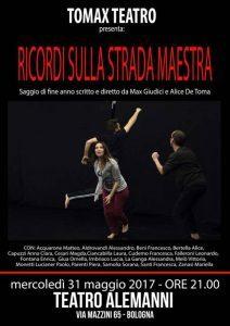 BOLOGNA, TOMAX TEATRO – RICORDI SULLA STRADA MAESTRA @ Teatro Alemanni | Bologna | Emilia-Romagna | Italia