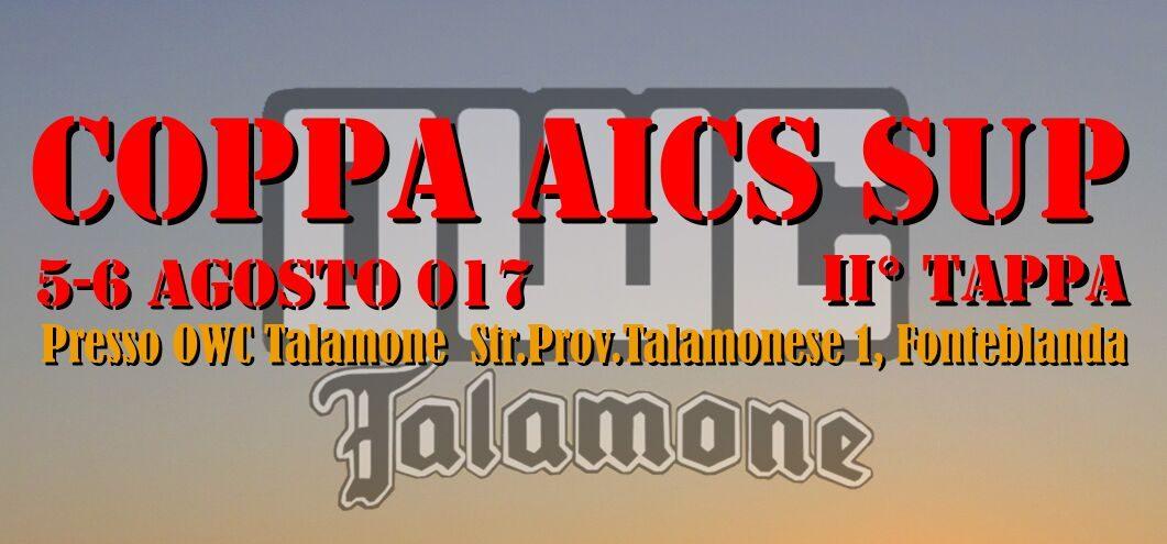 COPPA AICS SUP, 2° TAPPA A TALAMONE IL 5 E 6 AGOSTO