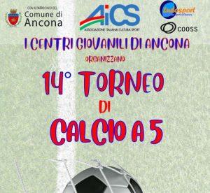 ANCONA, 14° TORNEO DI CALCIO A 5 @ Ancona