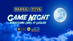 BOLOGNA, NARRATTIVA GAME NIGHT AL BARACCANO @ Bologna