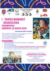 """FORLI', ISCRIZIONI APERTE AL 1° TROFEO MAMANET """"SEGAVECCHIA"""" @ Forlì"""