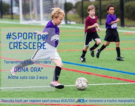 #SPORTperCRESCERE: AiCS lancia la campagna di RACCOLTA FONDI per regalare sport ai ragazzi in difficoltà